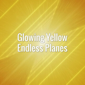 GLOWING YELLOW ENDLESS PLANES