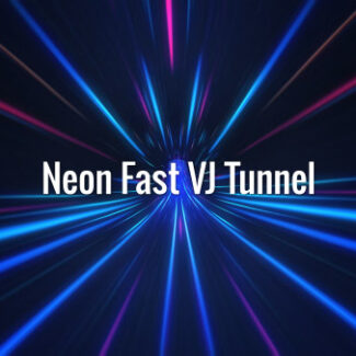 Neon Fast VJ Tunnel