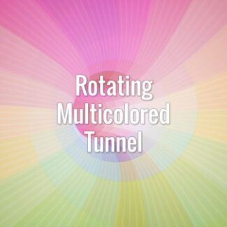 Rotating Multicolored Tunnel