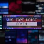 VHS Tape Noise Bokeh Pack