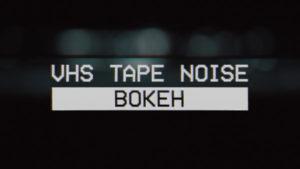 VHS Tape Noise Bokeh