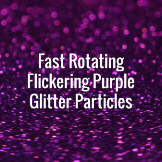 Seamlessly looping fast-rotating flickering violet glitter particles.