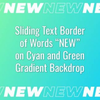 "Seamlessly looping border of multiple words ""NEW"" on cyan and green gradient backdrop. Animated background."