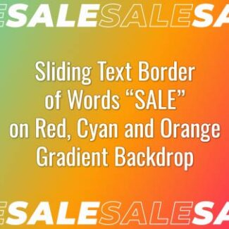 "Seamlessly looping border of multiple animated word ""SALE"" on red, cyan and orange gradient backdrop. Animated background."
