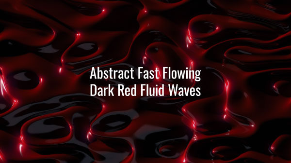 Seamlessly looping fast-moving dark red 3D liquid ripples. Animated background.