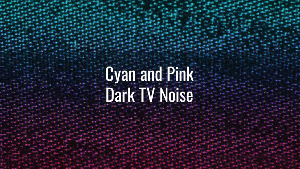 Seamlessly looping cyan and pink gradient bad signal TV static noise.